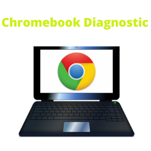 Chromebook Diagnostic