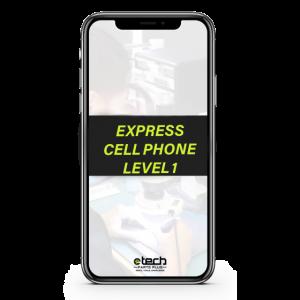 Express Phone Repair Level 1
