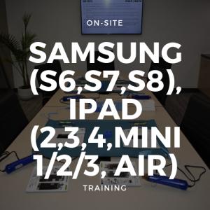 Samsung (S6,S7,S8,S9), iPad (2,3,4,Mini 1/2/3/4/5, Air/Air 2) Training + Toolkit