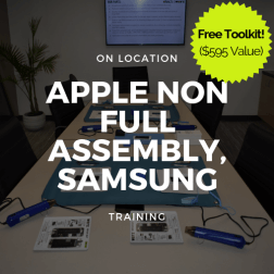 Apple Non-Full Assembly, Samsung (S6,S7,S8,S9) Training + Toolkit (On Location)