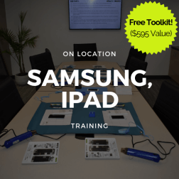 Samsung (S6,S7,S8,S9), iPad (2,3,4,Mini 1/2/3/4/5, Air/2) Training + Toolkit (On Location)