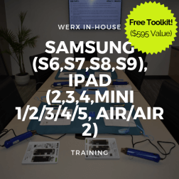 Samsung (S6,S7,S8,S9), iPad (2,3,4,Mini 1/2/3/4/5, Air/2) Training + Toolkit