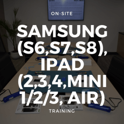 Samsung (S6,S7,S8), iPad (2,3,4,Mini 1/2/3, Air) Training
