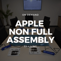 On Demand Apple Non Full Assembly Training