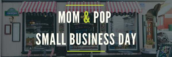 Mom & Pop Small Business Day
