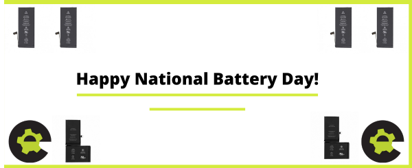 Happy National Battery Day!