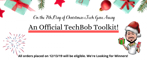 On the 7th Day of GIVEAWAYS – A Official TechBob Toolkit!