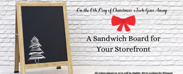 On the 6th Day of GIVEAWAYS - Sandwich Board