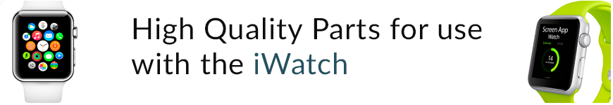 High Quality Parts for Apple Watch