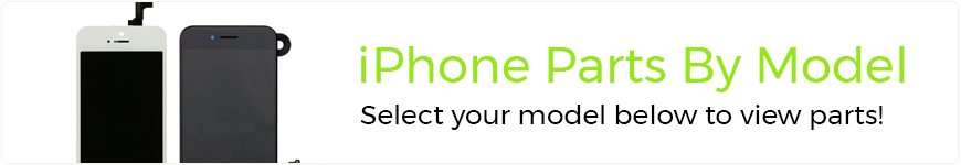 eTech Parts is your source for high quality iPhone Parts by model.