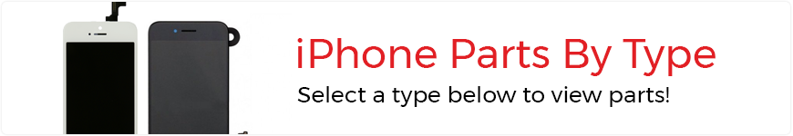 eTech Parts is your source for high quality iPhone Parts by Type.
